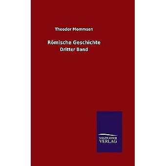 Rmische Geschichte por Mommsen & Theodor