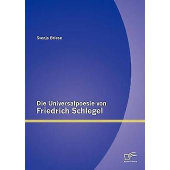 Die Universalpoesie von Friedrich Schlegel por Briese & Svenja