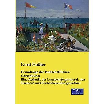 Grundzge der landschaftlichen Gartenkunst by Hallier & Ernst