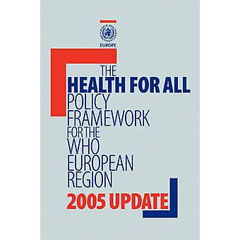 Health for All Policy Framework for the WHO European Region by WHO Regional office for Europe &