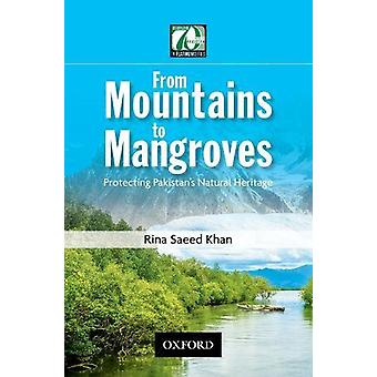 From Mountains to Mangroves - Protecting Pakistan's Natural Heritage b
