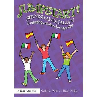 Jumpstart Spanish and Italian - Engaging activities for ages 7-12 by C