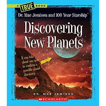 Discovering New Planets by Mae Jemison - Dana Meachen Rau - 978053124