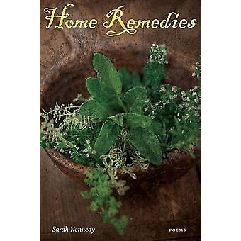Home Remedies by Sarah Kennedy - 9780807134061 Book