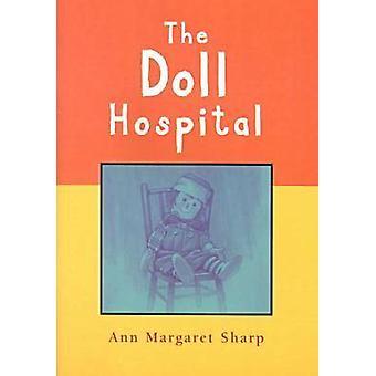 The Doll Hospital by Ann Sharp - Laurance Splitter - 9780864313119 Bo