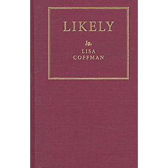 Likely by Lisa Coffman - 9780873385541 Book
