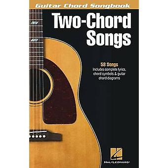 Guitar Chord Songbook - Two-Chord Songs - 9781480342071 Book