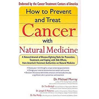 How to Prevent and Treat Cancer with Natural Medicine - A Natural Arse