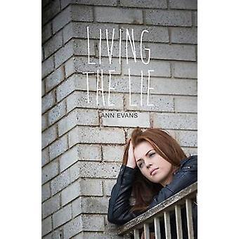 Living the Lie by Ann Evans - 9781784646233 Book