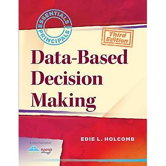 Data-Based Decision Making (3rd) by Edie L Holcomb - 9781935543022 Bo