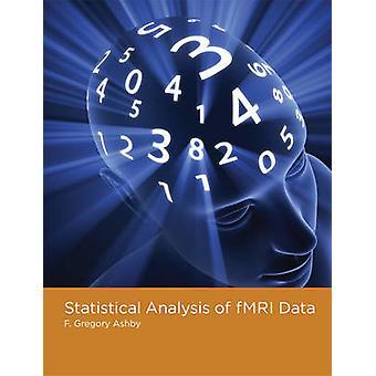 Análisis estadístico de fMRI datos por F.Gregory Ashby - 9780262015042