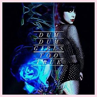 Dum Dum Girls - alltför sant [CD] USA import