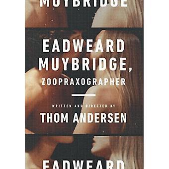 Eadweard Muybridge Zoopraxographer [DVD] USA importerer