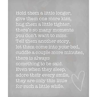 Hold Them a Little Longer Poster Print by Anna Quach