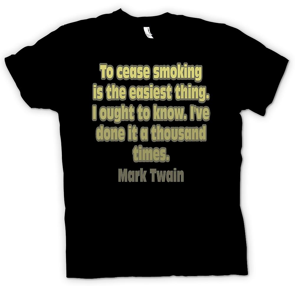 Mens T-shirt - To cease smoking is the easiest thing I ought to know