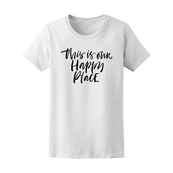 This Is Our Happy Place Modern Tee Women's -Image by Shutterstock