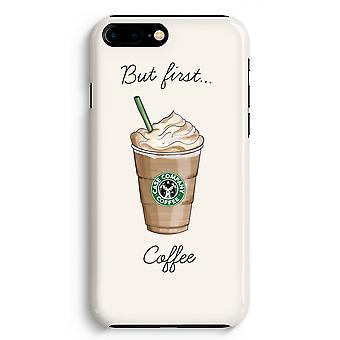 iPhone 8 に加えて、フル印刷ケース (光沢のある) - 最初のコーヒーが、