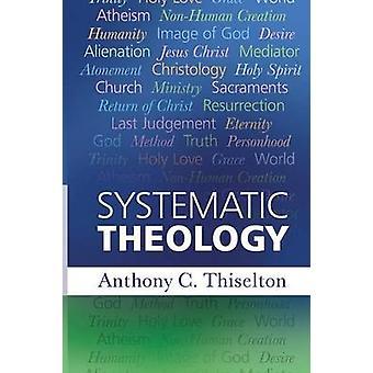 Systemaattinen teologia mennessä Anthony C. Thiselton - 9780281073306 kirja