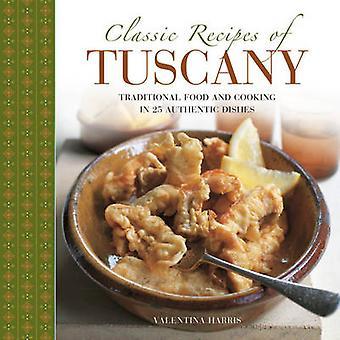 Recettes classiques de la Toscane par Valentina Harris - 9780754830702 livre