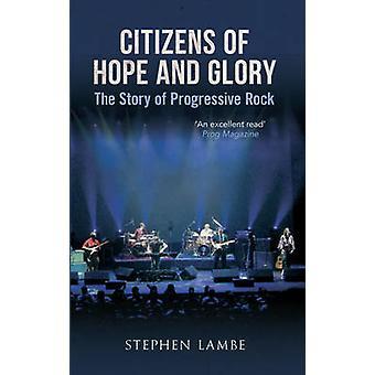 Obywateli, nadzieja chwały idealna - historia rocka progresywnego (poprawiona Edycja