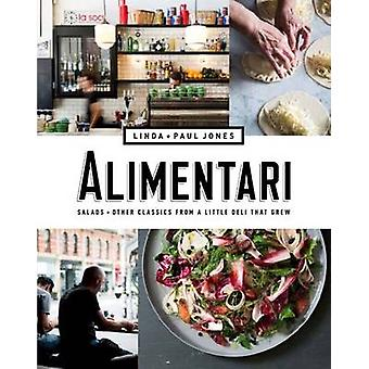 Alimentari - Salads and Other Classics from a Little Deli That Grew by