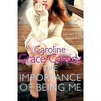 L'Importance d'être moi par Caroline Grace-Cassidy - 9781785301247
