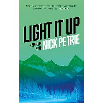 Light It Up by Nick Petrie - 9781788542517 Book