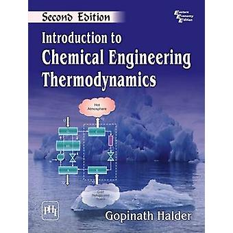 Introduction to Chemical Engineering Thermodynamics (2nd Revised edit