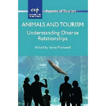 Animals and Tourism - Understanding Diverse Relationships by Kevin Mar
