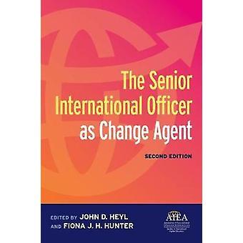 The Senior International Officer as Change Agent by The Senior Intern