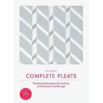 Toutes les plis - plissage Techniques pour Fashion - Architecture et D