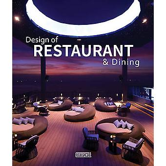 Design of Restaurant & Dining by Juan Li - 9789881264312 Book
