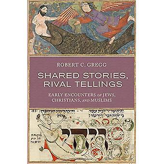 Gemeinsame Geschichten, rivalisierenden Tellings: Frühe Begegnungen der Juden, Christen und Muslime