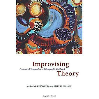 Improviserande teori: Process och temporalitet i etnografiskt fältarbete