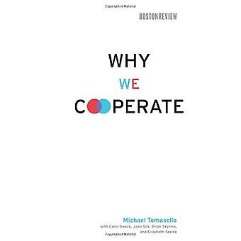 Why We Cooperate (Boston Review Books)