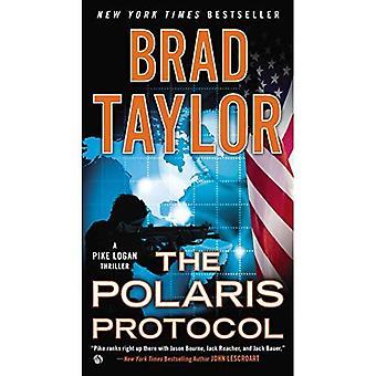 Polaris Protocol, The : A Pike Logan Thriller