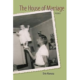 La casa del matrimonio: poemas (Original del libro en rústica de la prensa LSU)