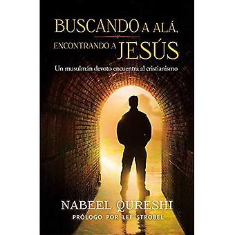 Buscando un Encontrando ALA un Jésus: Un Musulman Devoto Encuentra Al Cristianimo