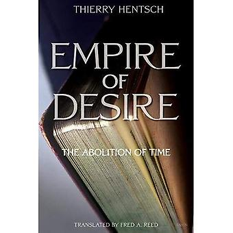 Empire of Desire: The Abolition of Time