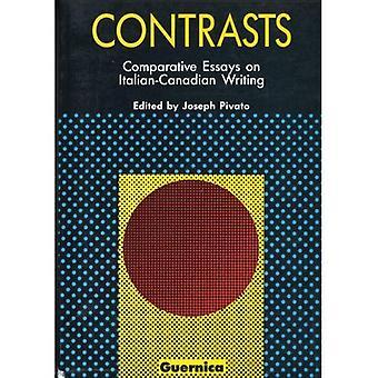 Contrasti: Saggi comparativi sulla scrittura italo-canadese (Picas serie 3)