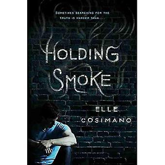 Holding rök