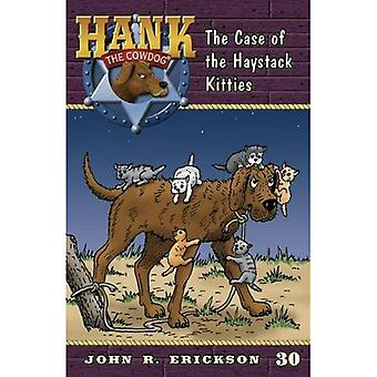 The Case of the Haystack Kitties (Hank the Cowdog