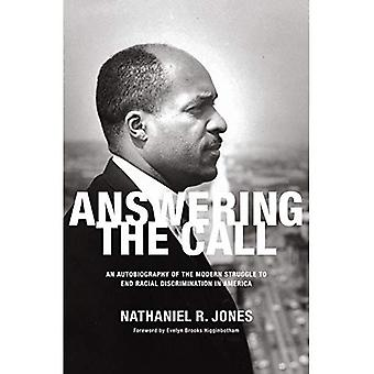 Answering the Call : A Memoir of the Modern Struggle to End Racial Discrimination in America