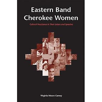 Eastern Band Cherokee Women: Cultural Persistence in Their Letters and Speeches