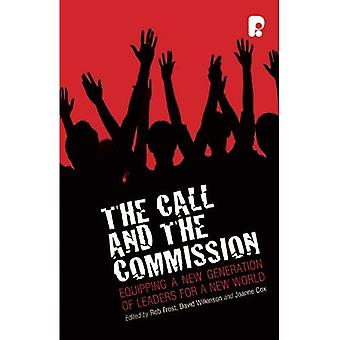The Call and the Commission: Equipping a New Generation of Leaders for a New World