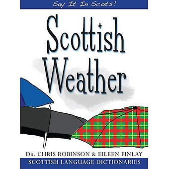 Scottish Weather (Say It in Scots!) (Say It in Scots!)