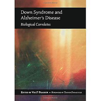 Downs syndrom och Alzheimers sjukdom: biologiska korrelat