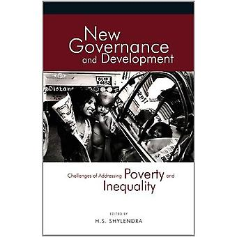 New Governance and Development: Challenges of Addressing Poverty and Inequality