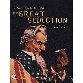 Reclame voor tabak: De grote verleiding (Schiffer boeken voor verzamelaars)