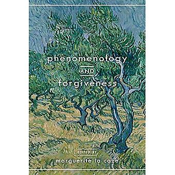 Phenomenology and Forgiveness
